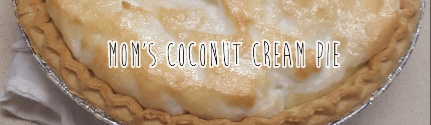 Recipe Review: Mom's Coconut CreamPie