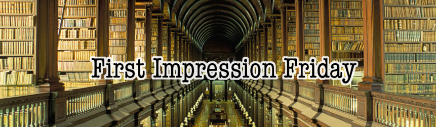 "First Impression Friday: ""A Darker Shade of Magic"" by VE Schwab"